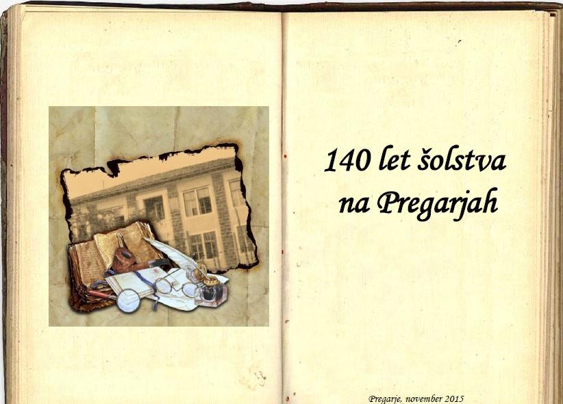 140 let šolstva na Pregarjah